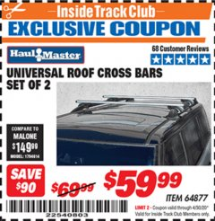 Harbor Freight ITC Coupon UNIVERSAL ROOF CROSS BARS SET OF 2 Lot No. 64877 Expired: 4/30/20 - $59.99