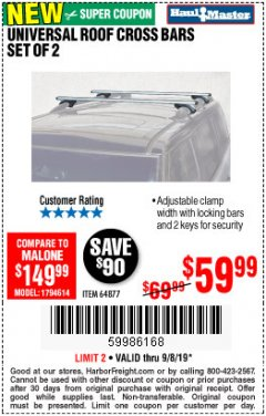 Harbor Freight Coupon UNIVERSAL ROOF CROSS BARS SET OF 2 Lot No. 64877 Expired: 9/8/19 - $59.99