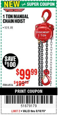 Harbor Freight Coupon 1 TON MANUAL CHAIN HOIST Lot No. 64556 Expired: 8/18/19 - $99.99