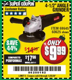 "Harbor Freight Coupon 4 1/2"" 4.3 AMP ANGLEGRINDER Lot No. 69645 Expired: 1/25/20 - $9.99"