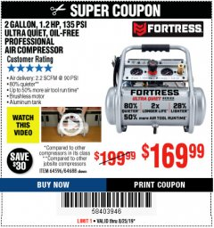 Harbor Freight Coupon 2 GALLON, 1.2 HP, 135 PSI ULTRA-QUIET, OIL-FREE PROFESSIONAL AIR COMPRESSOR Lot No. 64596,64688 Valid Thru: 8/25/19 - $169.99