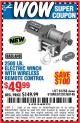 Harbor Freight Coupon 2500 LB ELECTRIC WINCH WITH WIRELESS REMOTE CONTROL Lot No. 68146/61258/61297/61840 Expired: 1/4/16 - $49.99