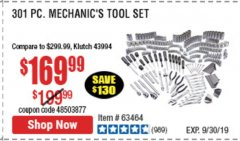 Harbor Freight Coupon 301 PIECE MECHANIC TOOL SET Lot No. 63464 Expired: 9/30/19 - $169.99