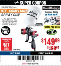 Harbor Freight Coupon BLACK WIDOW PROFESSIONAL HTE COMPLIANT SPRAY GUN Lot No. 56153 Expired: 9/1/19 - $149.99