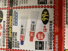 Harbor Freight Coupon SUPER STRONG QUICK SETTING EPOXY Lot No. 92665 Expired: 9/30/19 - $0.99