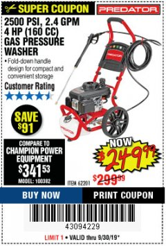 Harbor Freight Coupon 2500 PSI, 1.4 GPM 4 HP (160CC) GAS PRESSURE WASHER Lot No. 100382 Expired: 9/30/19 - $249.99