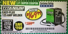Harbor Freight Coupon TITANIUM EASY FLUX 125 WELDER Lot No. 56359, 56355 Valid Thru: 11/2/19 - $169.99