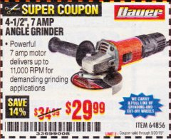 "Harbor Freight Coupon 4-1/2"", 7 AMP ANGLE GRINDER Lot No. 64856 Valid Thru: 9/30/19 - $29.99"