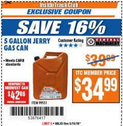 Harbor Freight ITC Coupon 5 GALLON JERRY CAN Lot No. 60402/99551 Expired: 5/15/18 - $34.99