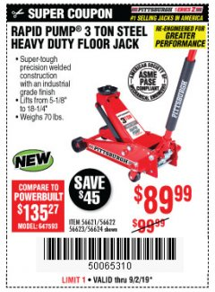 Harbor Freight Coupon RAPID PUMP 3 TON STEEL HEAVY DUTY FLOOR JACK Lot No. 56621/56622/56623/56624 Expired: 9/2/19 - $89.99