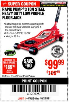 Harbor Freight Coupon RAPID PUMP 3 TON STEEL HEAVY DUTY LOW PROFILE FLOOR JACK Lot No. 56618/56619/56620/56617 Expired: 10/20/19 - $99.99