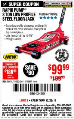 Harbor Freight Coupon RAPID PUMP 3 TON STEEL HEAVY DUTY LOW PROFILE FLOOR JACK Lot No. 56618/56619/56620/56617 Expired: 12/22/19 - $99.99