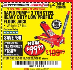 Harbor Freight Coupon RAPID PUMP 3 TON STEEL HEAVY DUTY LOW PROFILE FLOOR JACK Lot No. 56618/56619/56620/56617 Valid Thru: 6/30/20 - $99.99