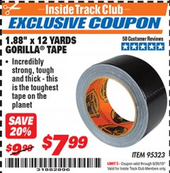 "Harbor Freight ITC Coupon 1.88"" X 12 YARDS GORILLA TAPE Lot No. 95323 Valid Thru: 9/30/19 - $7.99"