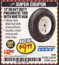 "Harbor Freight Coupon 13"" HEAVY DUTY PNEUMATIC TIRE WITH WHITE HUB Lot No. 69382 Expired: 10/31/19 - $9.99"