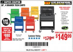 "Harbor Freight Coupon 30"", 4 DRAWER TECH CART Lot No. 64818/56391/56387/56386/56392/56394/56393/64096 Expired: 9/22/19 - $149.99"