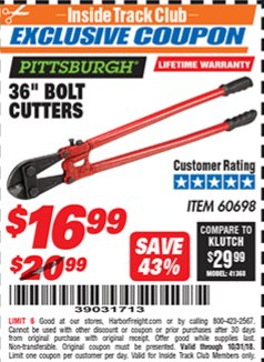"Harbor Freight ITC Coupon 36"" BOLT CUTTERS Lot No. 41150/60698 Dates Valid: 12/31/69 - 10/31/18 - $16.99"