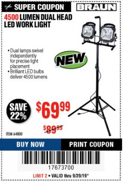 Harbor Freight Coupon 4500 LUMEN DUAL HEAD LED WORK LIGHT Lot No. 64800 Expired: 9/29/19 - $69.99