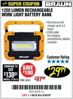 Harbor Freight Coupon 1250 LUMEN RECHARGEABLE WORK LIGHT BATTERY BANK Lot No. 56163 Expired: 6/30/20 - $29.99