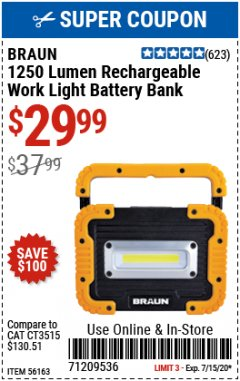 Harbor Freight Coupon 1250 LUMEN RECHARGEABLE WORK LIGHT BATTERY BANK Lot No. 56163 Valid: 7/1/20 - 7/15/20 - $29.99