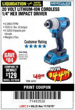 "Harbor Freight Coupon HERCULES 20 VOLT LITHIUM-ION CORDLESS 1/4"" HEX IMPACT DRIVER Lot No. 56531 Expired: 11/10/19 - $44.99"