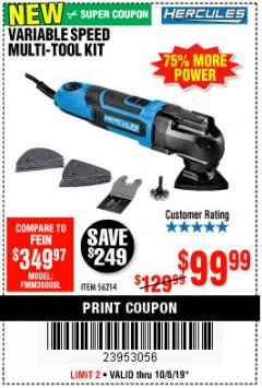 Harbor Freight Coupon 3.5 AMP PROFESSIONAL VARIABLE SPEED MULTI-TOOL KIT Lot No. 56214 Expired: 10/6/19 - $99.99