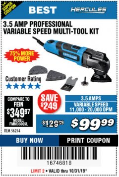 Harbor Freight Coupon 3.5 AMP PROFESSIONAL VARIABLE SPEED MULTI-TOOL KIT Lot No. 56214 Expired: 10/31/19 - $99.99