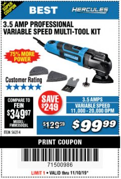 Harbor Freight Coupon 3.5 AMP PROFESSIONAL VARIABLE SPEED MULTI-TOOL KIT Lot No. 56214 Expired: 11/10/19 - $99.99