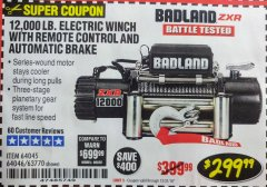 Harbor Freight Coupon BADLAND ZXR12000 12000 LB. OFF-ROAD VEHICLE ELECTRIC WINCH WITH AUTOMATIC LOAD-HOLDING BRAKE Lot No. 64045/64046/63770 Expired: 12/31/18 - $299.99