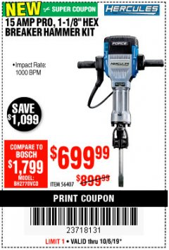 Harbor Freight Coupon HERCULES 15 AMP PRO, 1-1/8' HEX BREAKER HAMMER KIT Lot No. 56407 Expired: 10/6/19 - $699.99