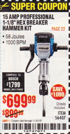 Harbor Freight Coupon HERCULES 15 AMP PRO, 1-1/8' HEX BREAKER HAMMER KIT Lot No. 56407 Expired: 11/30/19 - $699.99