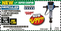 Harbor Freight Coupon HERCULES 15 AMP PRO, 1-1/8' HEX BREAKER HAMMER KIT Lot No. 56407 Expired: 2/8/20 - $699.99