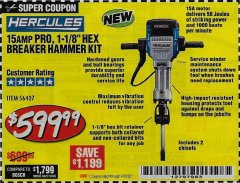 Harbor Freight Coupon HERCULES 15 AMP PRO, 1-1/8' HEX BREAKER HAMMER KIT Lot No. 56407 Valid Thru: 6/30/20 - $599.99