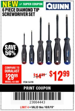 Harbor Freight Coupon 6 PIECE DIAMOND TIP SCREWDRIVER SET Lot No. 56198 Expired: 10/6/19 - $12.99