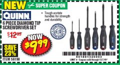 Harbor Freight Coupon 6 PIECE DIAMOND TIP SCREWDRIVER SET Lot No. 56198 Valid Thru: 12/7/19 - $9.99