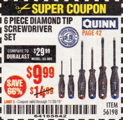 Harbor Freight Coupon 6 PIECE DIAMOND TIP SCREWDRIVER SET Lot No. 56198 Expired: 11/30/19 - $9.99
