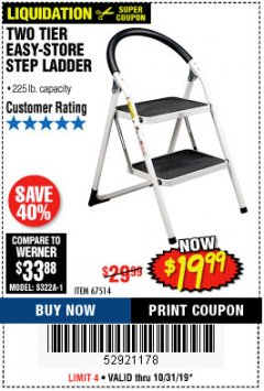 Harbor Freight Coupon STEP LADDER Lot No. 52921178 Expired: 10/31/19 - $19.99