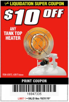 Harbor Freight Coupon $10 OFF ANY TANK TOP HEATER Lot No. 63072 Expired: 10/31/19 - $10