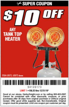 Harbor Freight Coupon $10 OFF ANY TANK TOP HEATER Lot No. 63072 Expired: 12/31/19 - $10