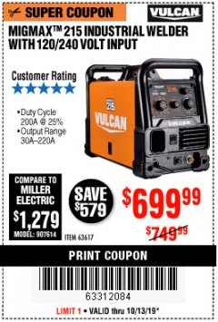 Harbor Freight Coupon MIGMAX 215 INDUSTRIAL WELDER Lot No. 63617 Expired: 10/13/19 - $699.99