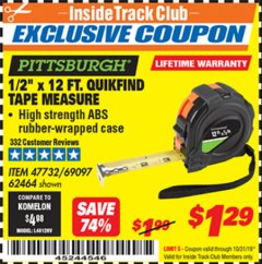 "Harbor Freight ITC Coupon 1/2"" X 12 FT. PITTSBURGH QUIKFIND TAPE MEASURE Lot No. 47732/69097/62464 Expired: 10/31/19 - $1.29"
