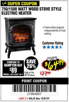 Harbor Freight Coupon 750/1500 WATT WOOD STOVE STYLE ELECTRIC HEATER Lot No. 61796/68754 Valid Thru: 12/8/19 - $64.99