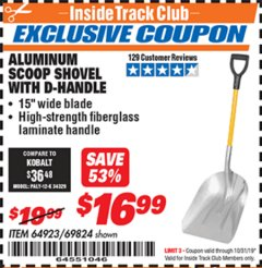 Harbor Freight ITC Coupon ALUMINUM SCOOP SHOVEL WITH D-HANDLE Lot No. 64923 Expired: 10/31/19 - $16.99