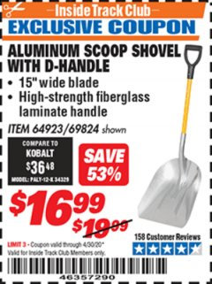 Harbor Freight ITC Coupon ALUMINUM SCOOP SHOVEL WITH D-HANDLE Lot No. 64923/69824 Expired: 4/30/20 - $16.99