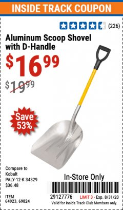 Harbor Freight ITC Coupon ALUMINUM SCOOP SHOVEL WITH D-HANDLE Lot No. 64923/69824 Expired: 8/31/20 - $16.99