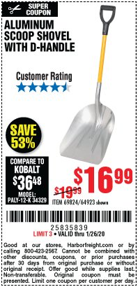 Harbor Freight Coupon ALUMINUM SCOOP SHOVEL WITH D-HANDLE Lot No. 64923 Valid Thru: 1/26/20 - $16.99