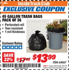 Harbor Freight ITC Coupon 45 GALLON TRASH BAGS PACK OF 36 Lot No. 64067 Expired: 10/31/19 - $13.99