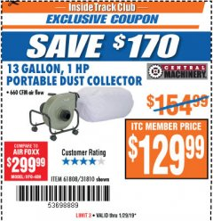 Harbor Freight ITC Coupon 13 GALLON INDUSTRIAL PORTABLE DUST COLLECTOR Lot No. 61808/31810 Expired: 1/29/19 - $129.99