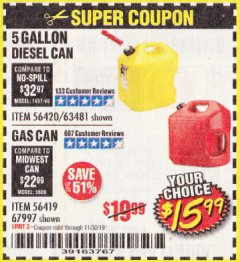 Harbor Freight Coupon 5 GALLON DIESEL/ GAS CAN Lot No. 56420/63481/56419/67997 Expired: 11/30/19 - $15.99