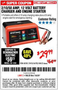 Harbor Freight Coupon CEN-TECH 2/10/50 AMP, 12 VOLT BATTERY CHARGER/ENGINE STARTER Lot No. 60653/3418/60581 Expired: 1/6/20 - $29.99